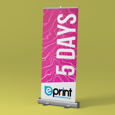 Pull up Banners 5 Days