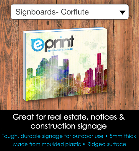 Signboards- Corflute